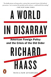 A World in Disarray: American Foreign Policy…