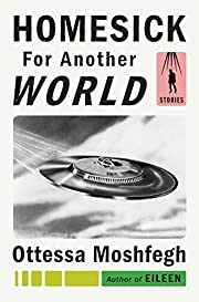 Homesick for Another World: Stories af…