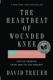 The Heartbeat of Wounded Knee: Native…