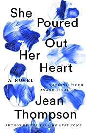 She Poured Out Her Heart – tekijä: Jean…