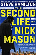 The Second Life of Nick Mason by Steve…