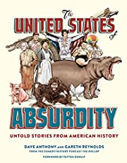 The United States of Absurdity: Untold…