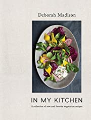 In My Kitchen: A Collection of New and…