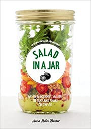 Salad in a jar : 68 recipes for salads and…