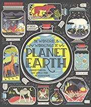 The Wondrous Workings of Planet Earth:…