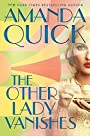 The Other Lady Vanishes - Amanda Quick