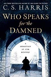Who Speaks for the Damned (Sebastian St. Cyr…