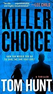 Killer Choice av Tom Hunt