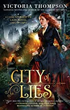 City of Lies (A Counterfeit Lady Novel) by…