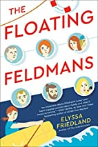 The Floating Feldmans: A Novel by Elyssa…