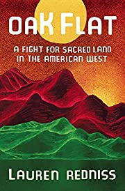 Oak Flat: A Fight for Sacred Land in the…