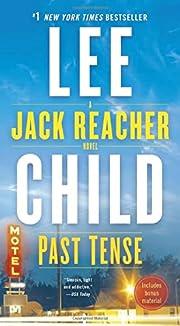 Past Tense: A Jack Reacher Novel por Lee…