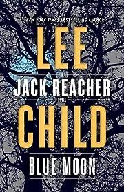 Blue moon : a Jack Reacher novel por Lee…