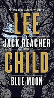 Blue Moon: A Jack Reacher Novel af Lee Child
