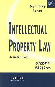 Intellectual property law par Jennifer Davis