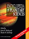 Encyclopedia of planetary sciences / edited by James H. Shirley and Rhodes W. Fairbridge