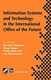 Information systems and technology in the international office of the future : proceedings ... / edited by Bernard C. Glasson ... (et al.)