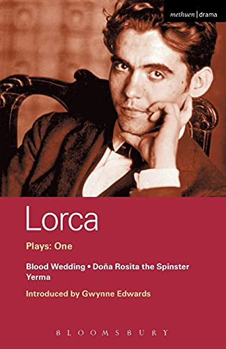 Image for Lorca Plays: 1: Blood Wedding; Yerma; Dona Rosita the Spinster (World Classics) (Vol 1)