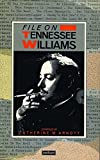Tennessee Williams on file / compiled by Catherine M. Arnott