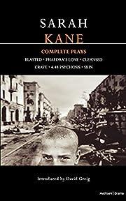 Complete Plays [Blasted; Phaedra's Love;…