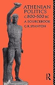 Athenian politics, c. 800-500 B.C. : a…