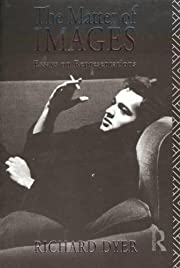 The Matter of Images: Essays on…