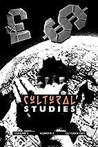 Cultural Studies V 5 Issue 3 (Cultural…