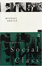 The Psychology of Social Class by Michael…