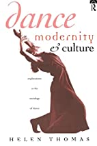 Dance, Modernity and Culture: Explorations…