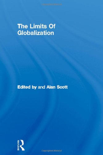 an analysis of the limits of globalization Book information and reviews for isbn:9780415105651,the limits of globalization (international library of sociology) by alan scott.