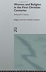 Women and Religion in the First Christian…
