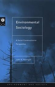 Environmental sociology : a social…