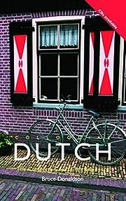 Colloquial Dutch: A Complete Language Course…