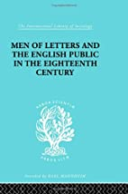 Men of letters and the English public in the…