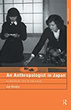 An Anthropologist in Japan: Glimpses of Life…