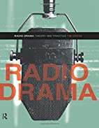 Radio Drama by Tim Crook