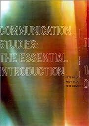 Communication Studies: The Essential…