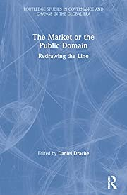 The Market or the Public Domain: Redrawing…