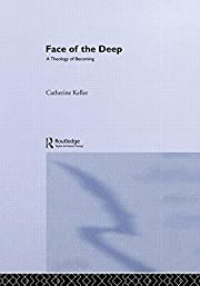 The face of the deep : a theology of…