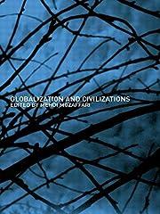 Globalization and Civilizations de M.…