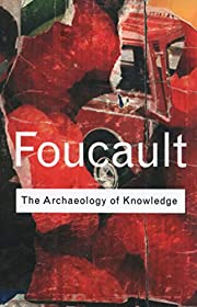 Archaeology of Knowledge [Paperback] [May…