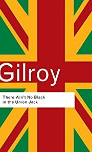 There ain't no black in the Union Jack…