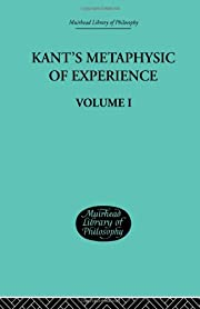 Kant's metaphysic of experience : a…