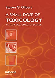 A Small Dose of Toxicology: The Health…