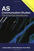 AS Communication Studies: The Essential…