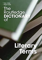 The Routledge Dictionary of Literary Terms…