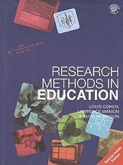 Research Methods in Education de Louis Cohen