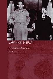 Japan on Display (Routledge/Asian Studies…