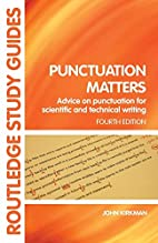 Punctuation Matters: Advice on Punctuation…