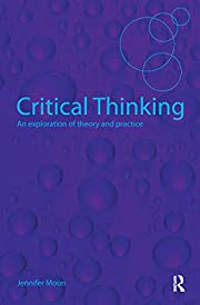 Critical Thinking: An Exploration of Theory…